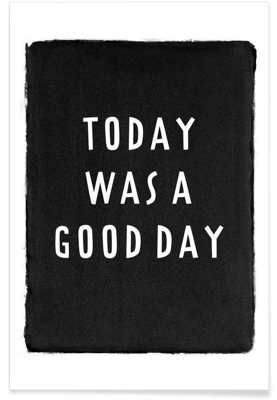 Noir & blanc, Paroles de chansons, Today was a good day affiche