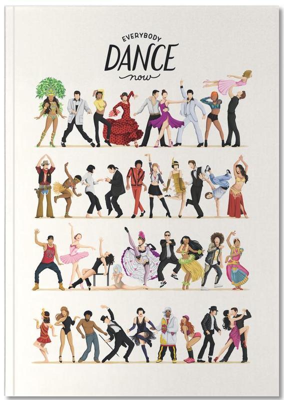 Dance, Everybody Dance Now Notebook
