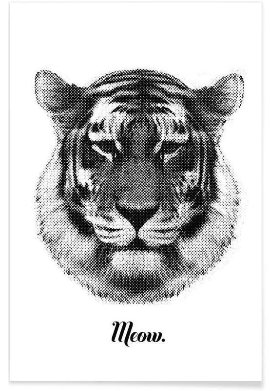 Noir & blanc, Tigres, Tiger says Meow affiche