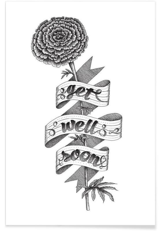 Black & White, Quotes & Slogans, Get well soon hand-lettering Poster