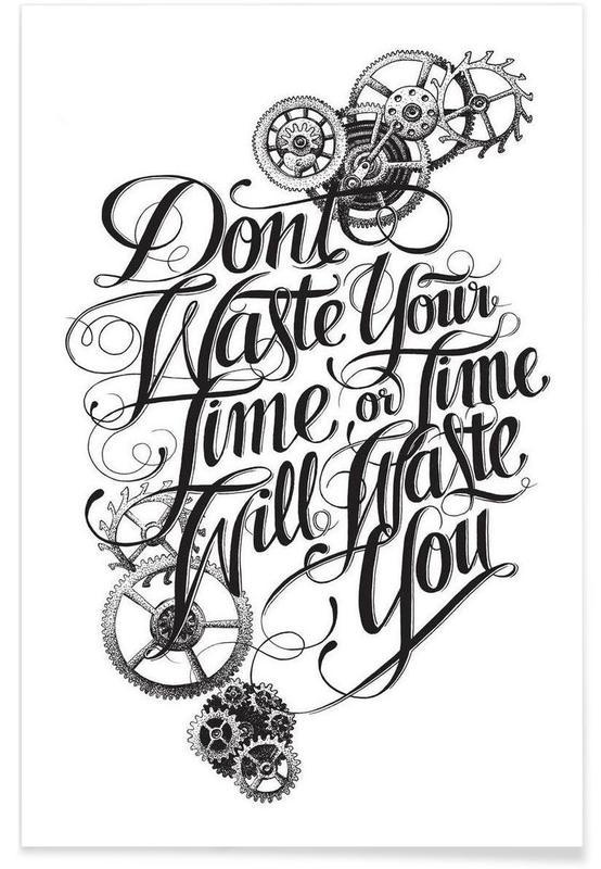 Noir & blanc, Citations et slogans, Don't waste hand-lettering affiche