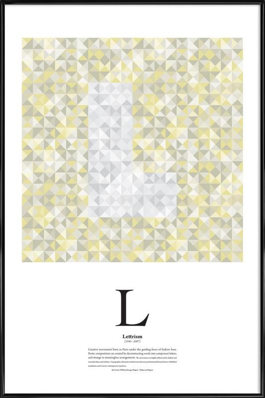 L - Lettrism Framed Poster