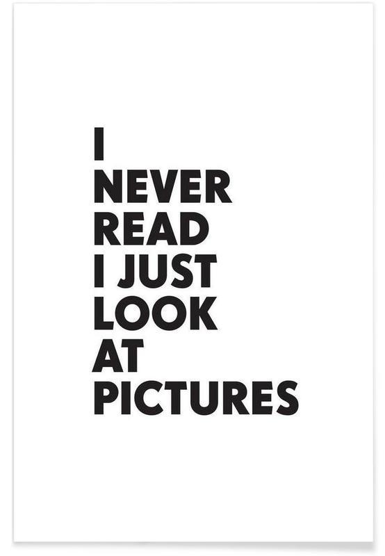 Noir & blanc, Citations et slogans, I never read affiche