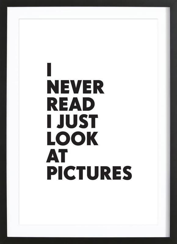 I never read ingelijste print