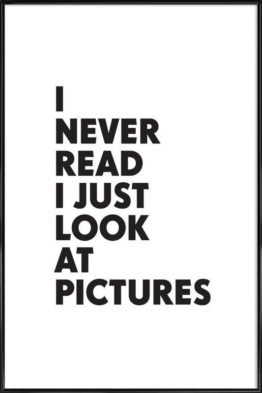 I never read -Bild mit Kunststoffrahmen