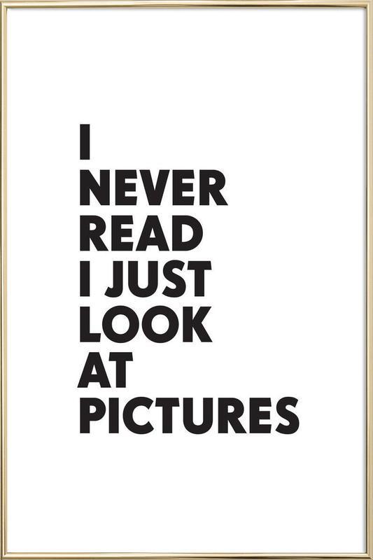I never read Poster in Aluminium Frame