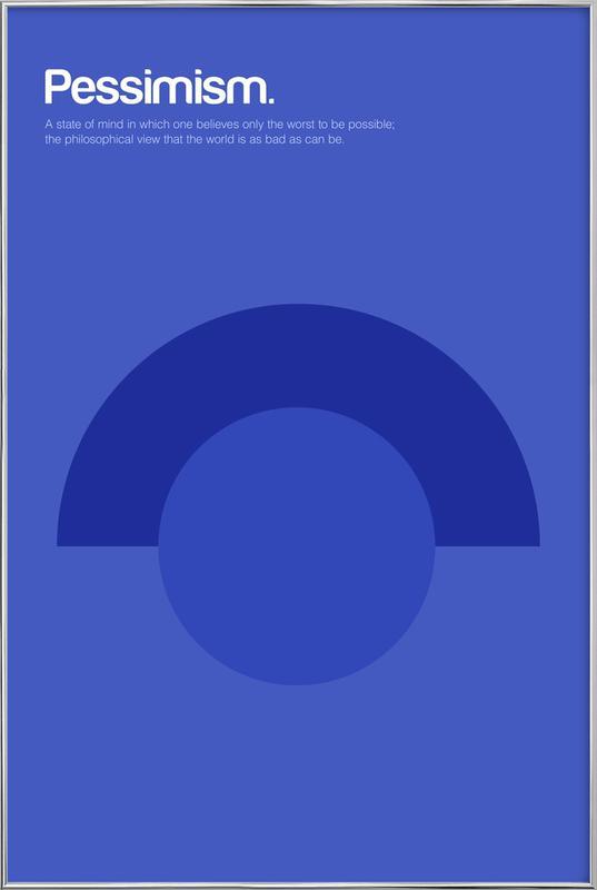 Pessimism -Poster im Alurahmen