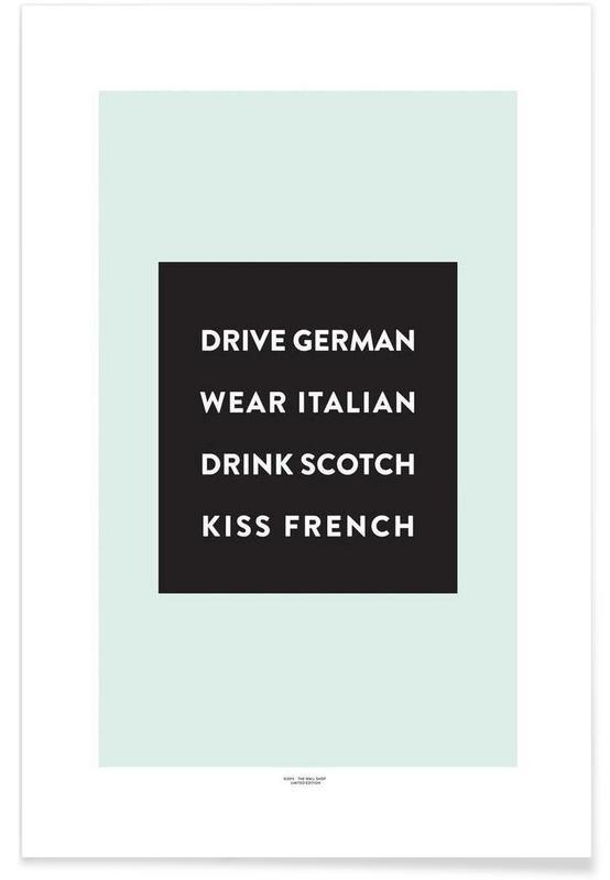 Quotes en slogans, Drive, Wear, Drink, Kiss poster