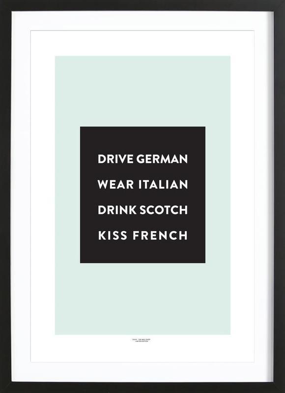 Drive, Wear, Drink, Kiss -Bild mit Holzrahmen