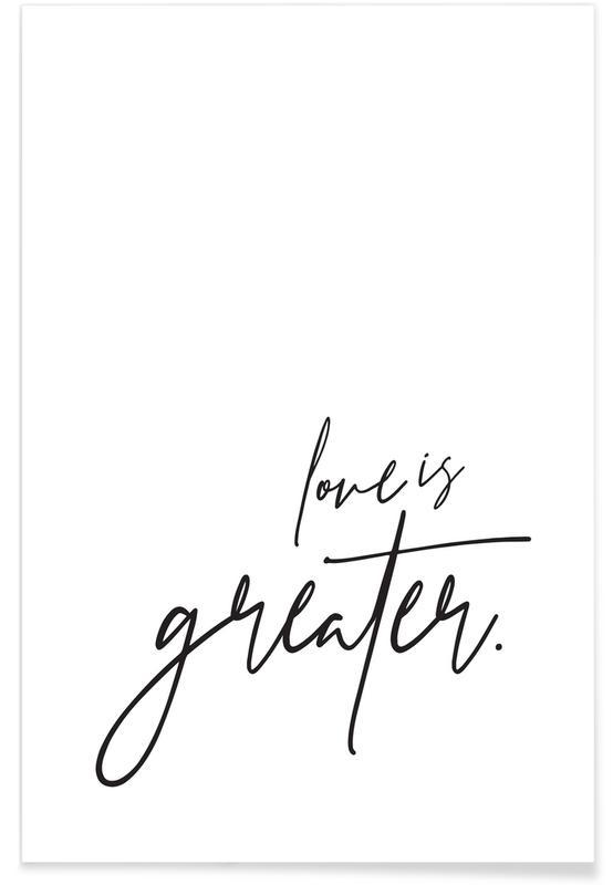 Noir & blanc, Citations et slogans, Saint-Valentin, Love is Greater affiche