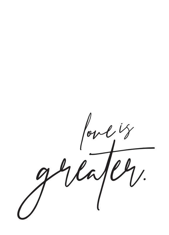 Love is Greater canvas doek