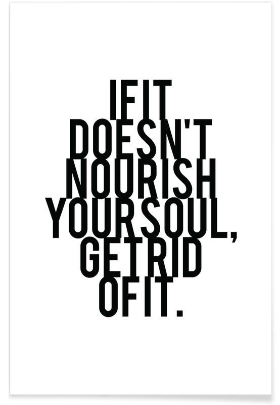 Noir & blanc, Motivation, Citations et slogans, Nourish Your Soul affiche