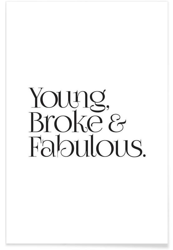 Young Broke And Fabulous poster