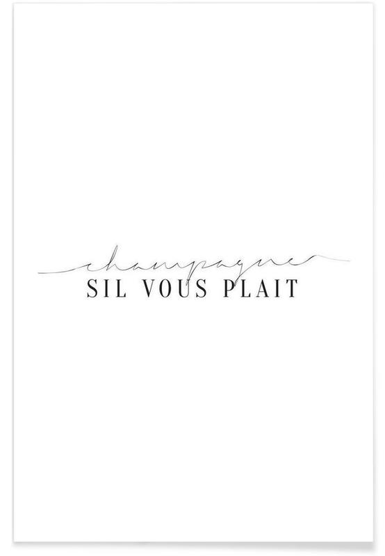Zwart en wit, Quotes en slogans, Champagne Sil Vous Plait poster