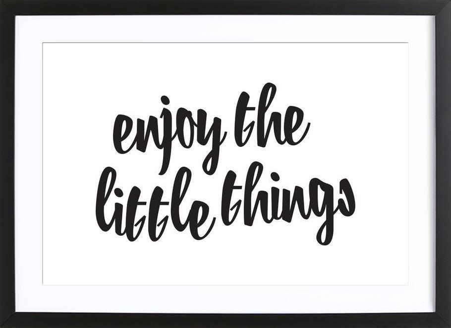 Enjoy The Little Things -Bild mit Holzrahmen