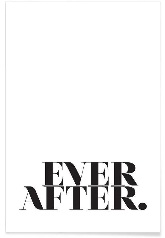 Citations et slogans, Ever After affiche