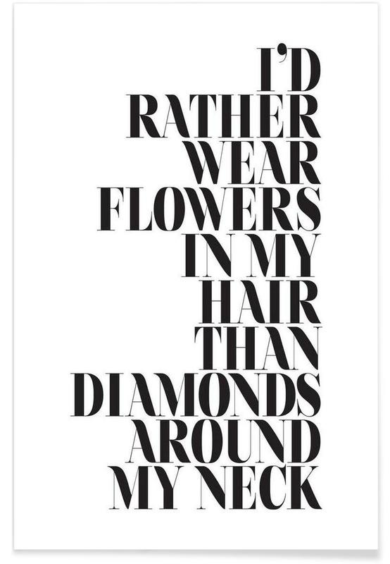 I'd Rather Wear Flowers poster
