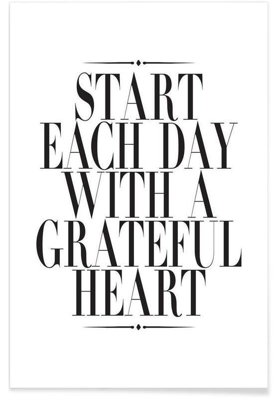 Noir & blanc, Motivation, Citations et slogans, Start Each Day affiche
