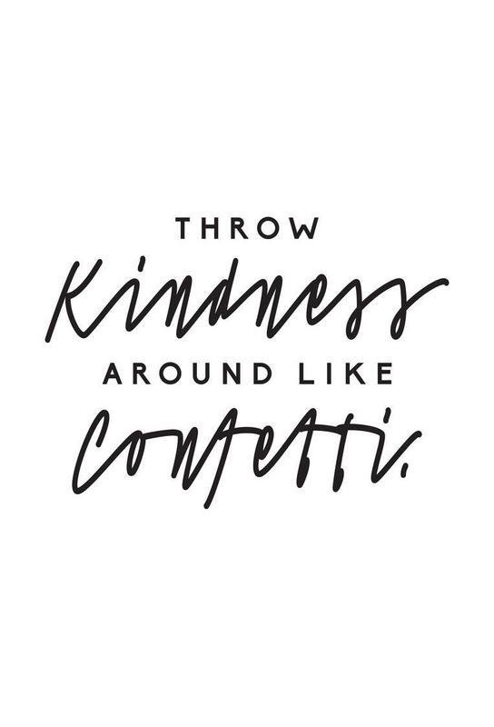 Throw Kindness Around -Acrylglasbild
