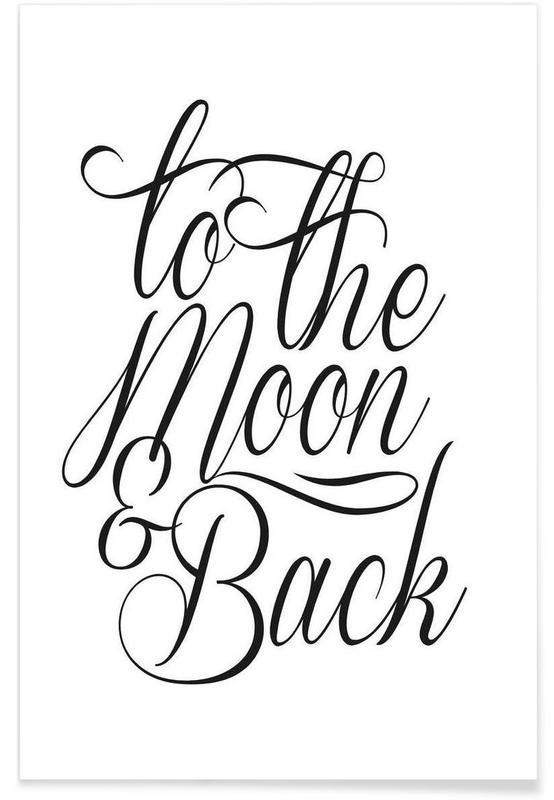 Zwart en wit, Quotes en slogans, To The Moon poster