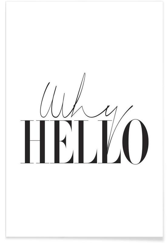 Zwart en wit, Why Hello poster