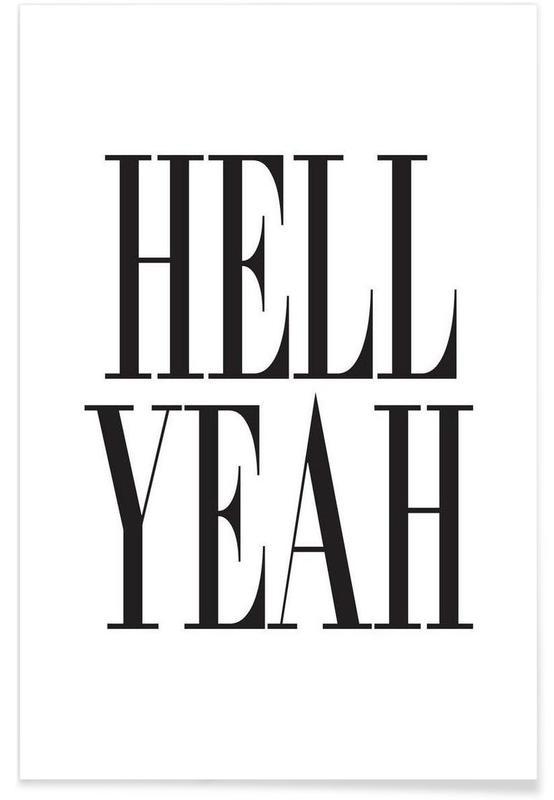 Noir & blanc, Citations et slogans, Hell Yeah affiche