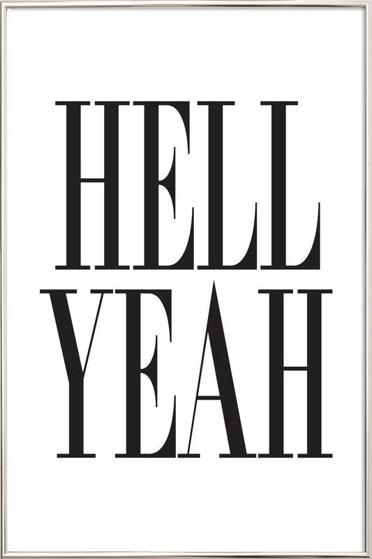 Hell Yeah poster in aluminium lijst