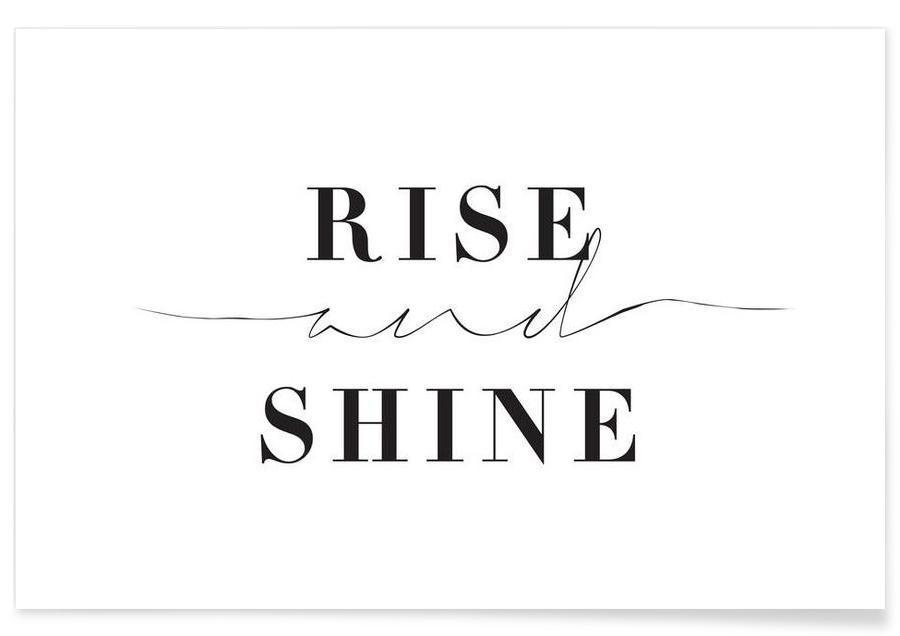 Sort & hvidt, Motiverende, Citater & sloganer, Rise and Shine Plakat