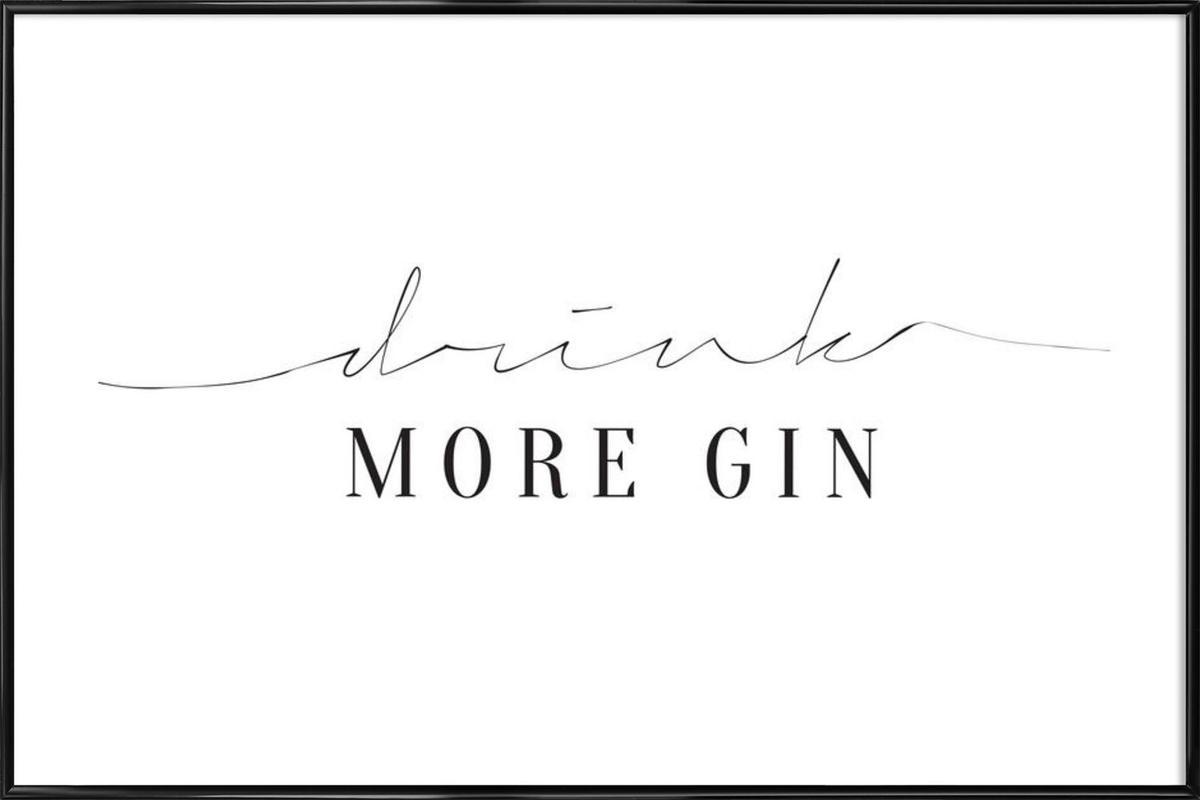 Drink More Gin Framed Poster