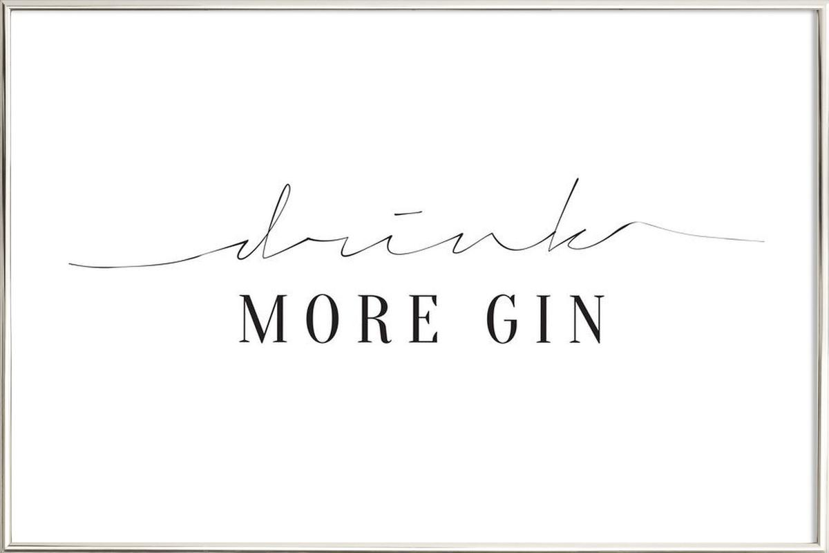 Drink More Gin poster in aluminium lijst