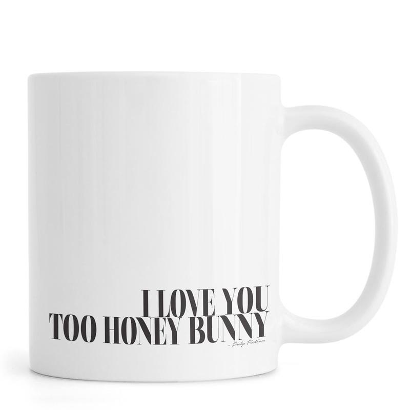I Love You Too Honey Bunny Mug