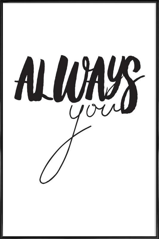 Always You Framed Poster