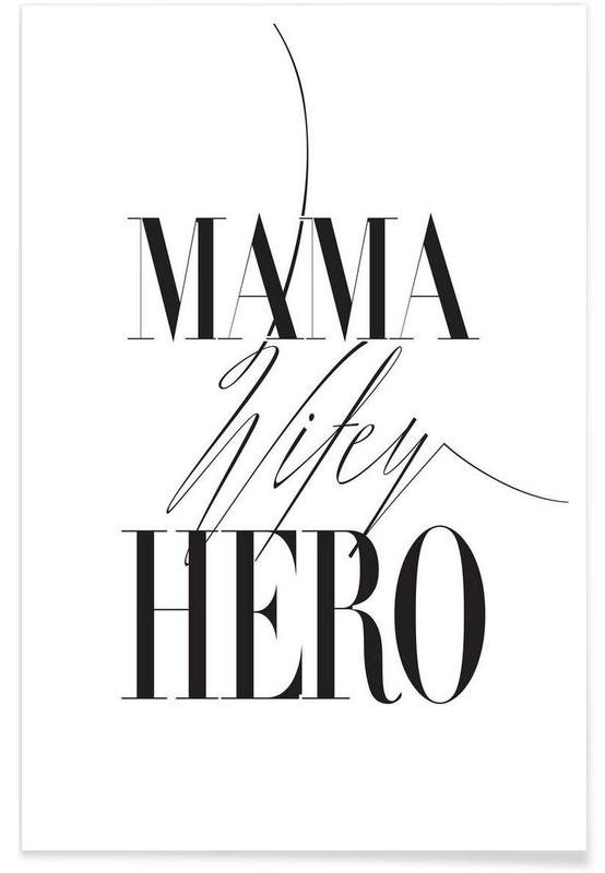 Black & White, Mother's Day, Mama Wifey Hero Poster