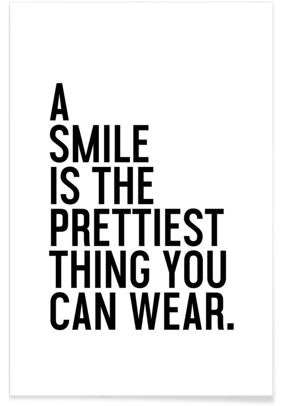 A Smile Is The Prettiest Poster