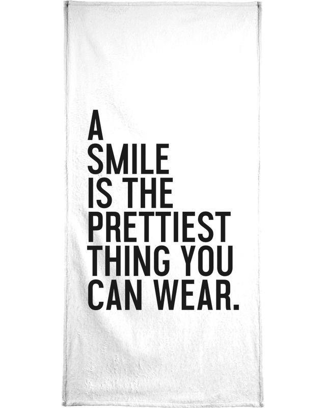 A Smile Is The Prettiest Bath Towel