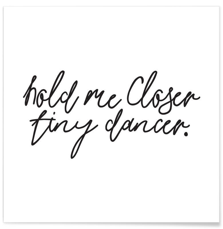 Citations d'amour, Paroles de chansons, Noir & blanc, Hold Me Closer affiche