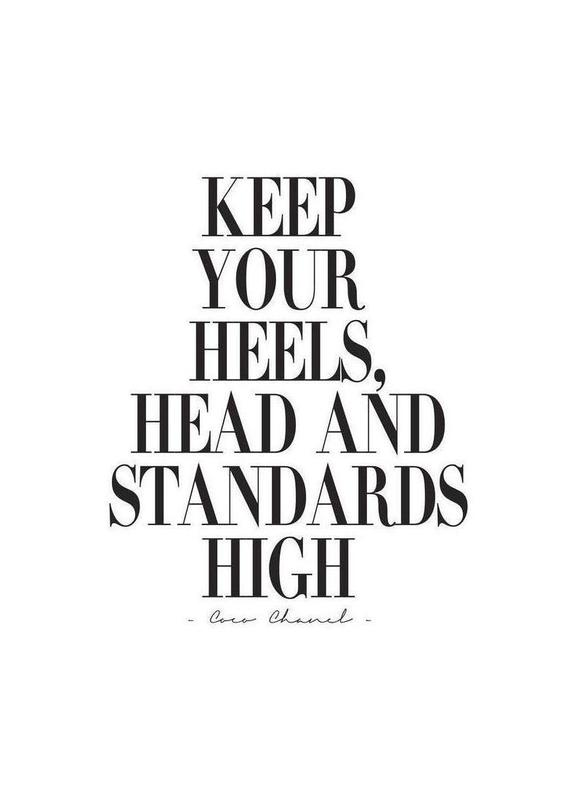 Keep Your Heels, Head & Standards High Canvas Print