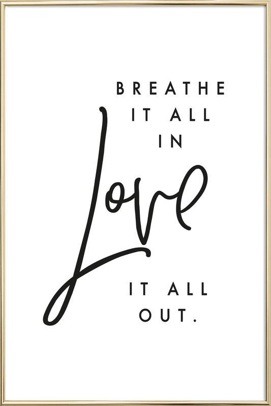 Breathe Poster in Aluminium Frame