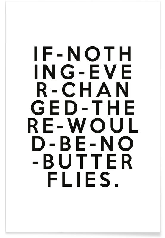 Black & White, Quotes & Slogans, If Nothing Poster