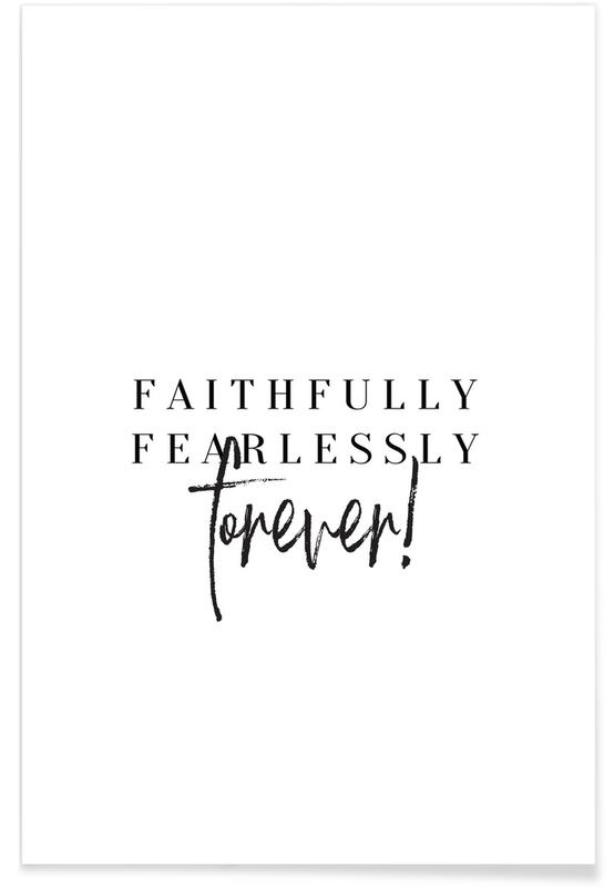 Weddings, Black & White, Quotes & Slogans, Faithfully Poster