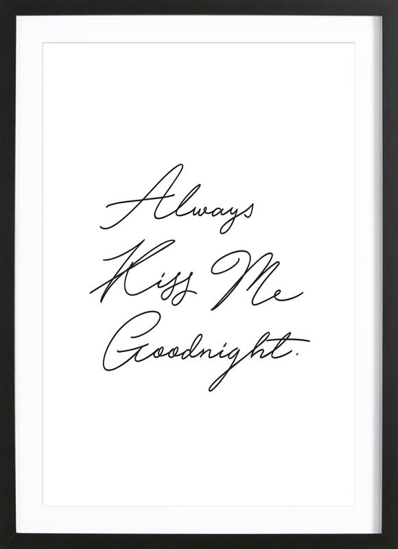 Always Kiss Me Goodnight -Bild mit Holzrahmen