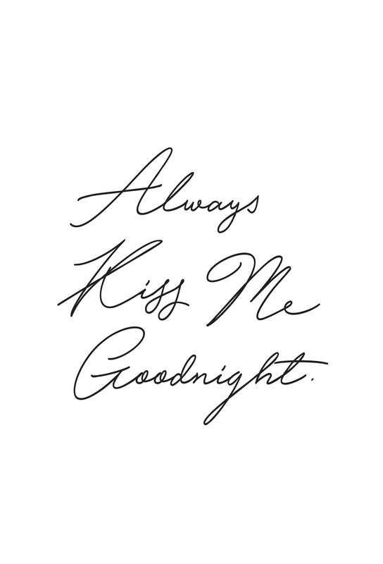 Always Kiss Me Goodnight Aluminium Print