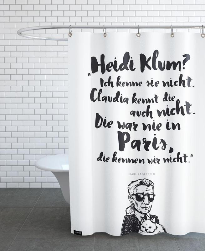 Noir & blanc, Citations et slogans, Heidi war noch nie in Paris rideau de douche