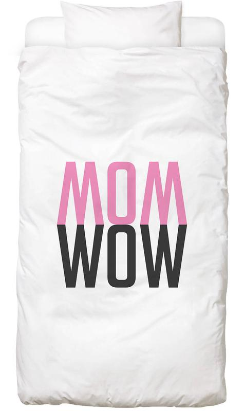 Mom Wow Bed Linen