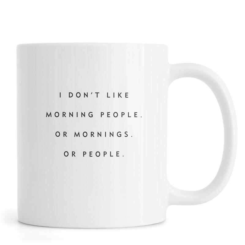 Morning People -Tasse