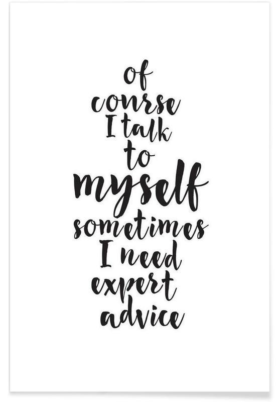Noir & blanc, Humour, Citations et slogans, Expert advice affiche