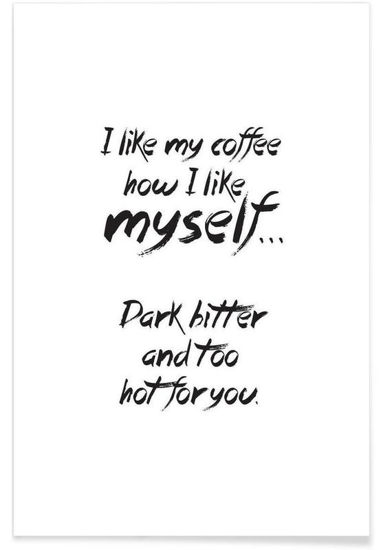 Noir & blanc, Humour, Citations et slogans, Coffee affiche
