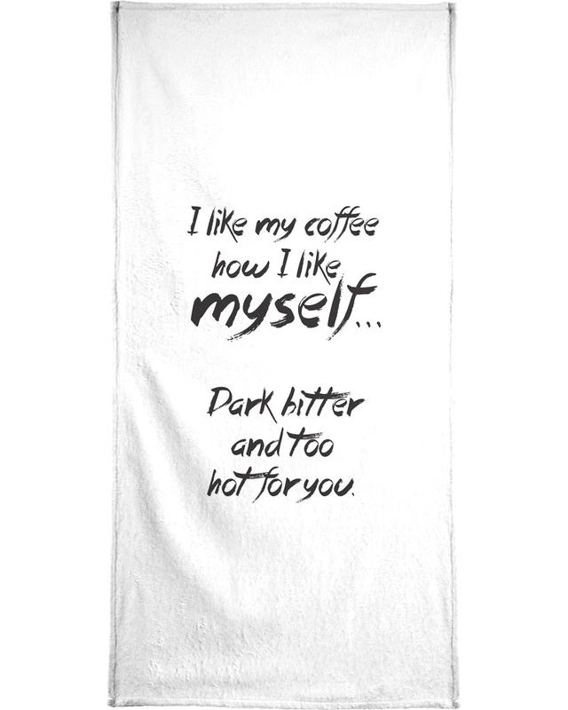 Noir & blanc, Humour, Citations et slogans, Coffee serviette de bain