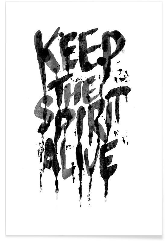 Zwart en wit, Quotes en slogans, Spirit poster