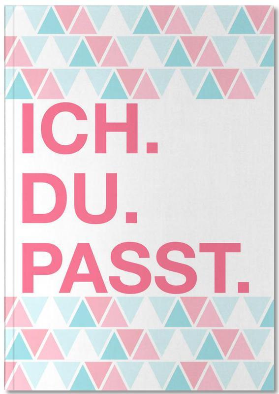Citations d'amour, Citations et slogans, Ich Du Passt Notebook